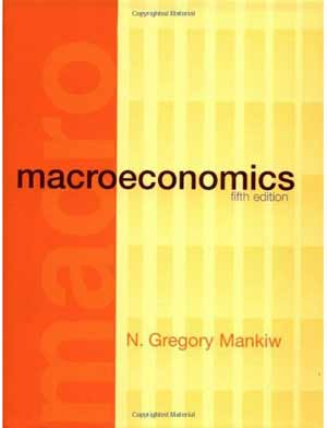 Mankiw Macroeconomics 5th Edition