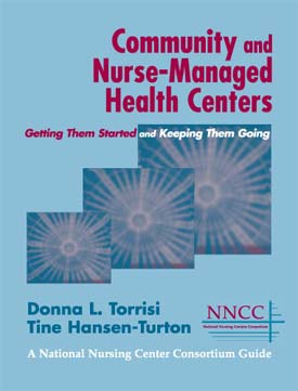 Community and Nurse Managed Health Centers - front cover